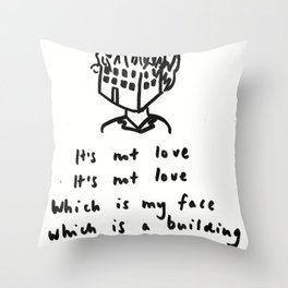 Love -> Building on Fire Throw Pillow