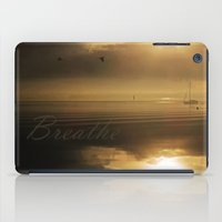 breathe iPad Cases featuring Breathe by DebS Digs Photo Art