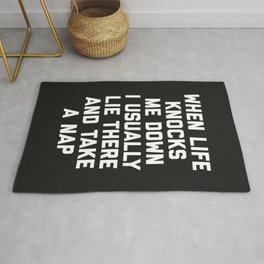 Life Knocks Me Down Funny Quote Rug