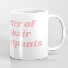 supporter of messy hair Coffee Mug