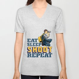 Eat Sleep Shoot Repeat Funny Gift for Photographers Unisex V-Neck