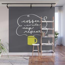 Coffee, Write, Nap, Repeat Wall Mural