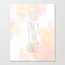 One Life Watercolor Canvas Print