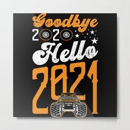 Goodbye 2020 Hello 2021 Happy New Year Metal Print