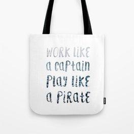Play Like A Pirate Tote Bag