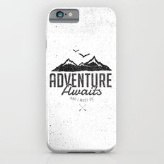 ADVENTURE AWAITS Slim Case iPhone 6