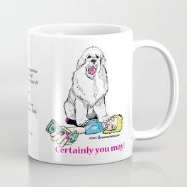 Yes, You May Tip Your Groomer! Coffee Mug