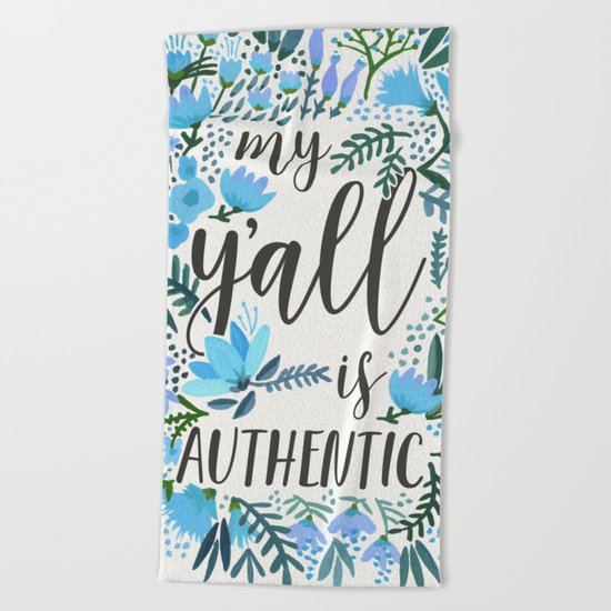 My Y'all is Authentic – Blue Palette Beach Towel