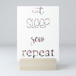 Eat Sleep Sew Repeat Mini Art Print
