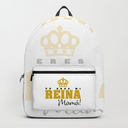 Tu eres mi Reina Backpack