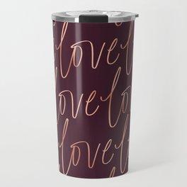 Burgandy Love Travel Mug