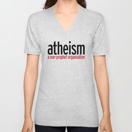 Atheism Funny Quote Unisex V-Neck