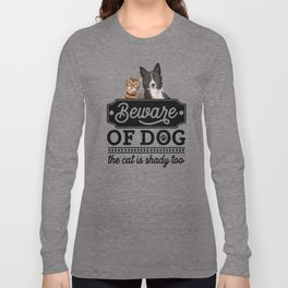 Beware Of The Dog Long Sleeve T-shirt