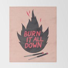 Burn It All Down Throw Blanket