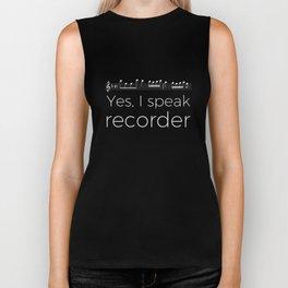 Yes, I speak recorder Biker Tank