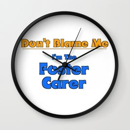 Don't Blame Me Wall Clock