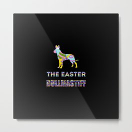 Bullmastiff gifts   Easter gifts   Easter decorations   Easter Bunny   Spring decor Metal Print