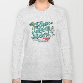 Esse Quam Videri Long Sleeve T-shirt