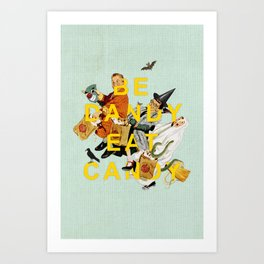 Be Dandy Eat Candy Art Print