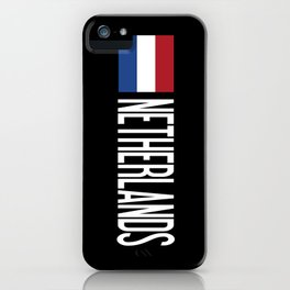 Netherlands: Dutch Flag & Netherlands iPhone Case