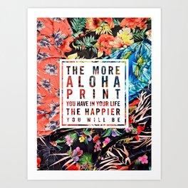 Aloha Print Life Art Print
