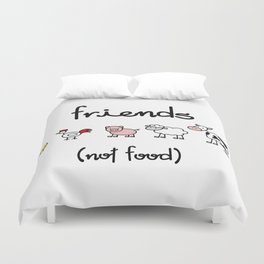 Friends (not food) Duvet Cover