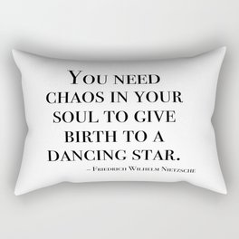 You need chaos in your soul Rectangular Pillow