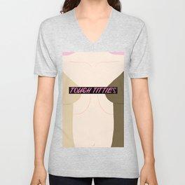 Tough Titties - Censored Version Unisex V-Neck