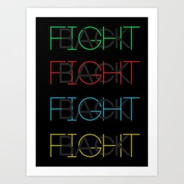 Fight Back Art Print