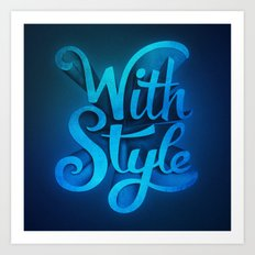 With Style! 3D Typography  Art Print