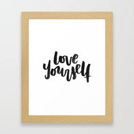 Love Yourself Framed Art Print