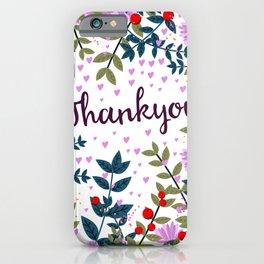 Thankyou iPhone Case