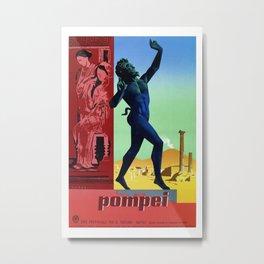 Pompei Pompeii Italian travel Metal Print