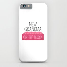 New Grandma On The Block iPhone Case