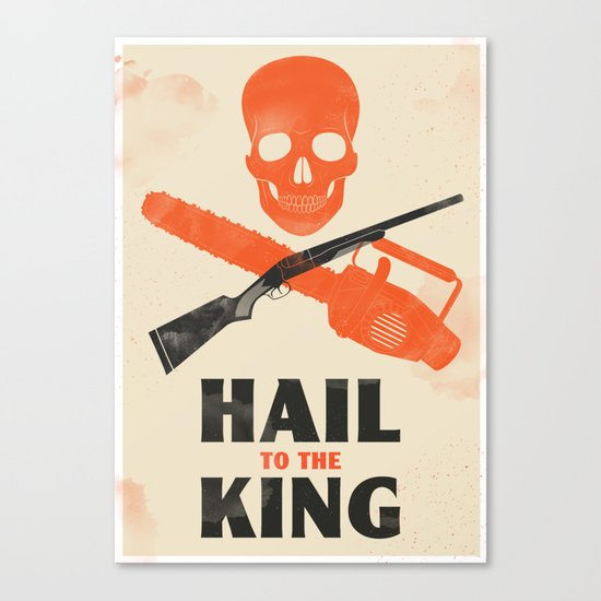 Hail to the King! Canvas Print