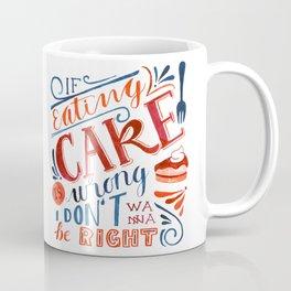 Cake Quote | Gilmore Girls Coffee Mug