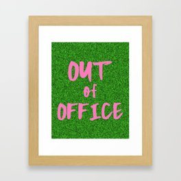 Out of Office Print Typography Pink and Green Grass Artwork Framed Art Print