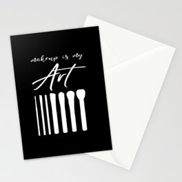 Makeup Is My Art Stationery Cards