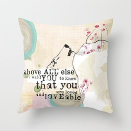 Above All You are Loved Throw Pillow