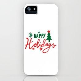 HAPPY HOLIDAYS CHRISTMAS iPhone Case