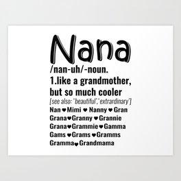 nana t shirt Art Print