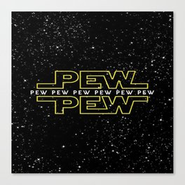 Pew Pew Stars Wars Canvas Print