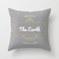 Protect the Earth (1) Throw Pillow