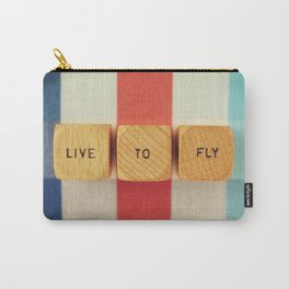 Live To Fly Carry-All Pouch