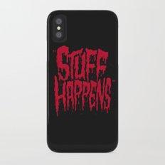 Stuff Happens Slim Case iPhone X