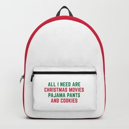 Christmas Movies Funny Xmas Quote Backpack