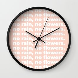 No Rain No Flowers Quote, Life Quotes, Large Printable Photography, Peach Wall Art Print Decor Wall Clock