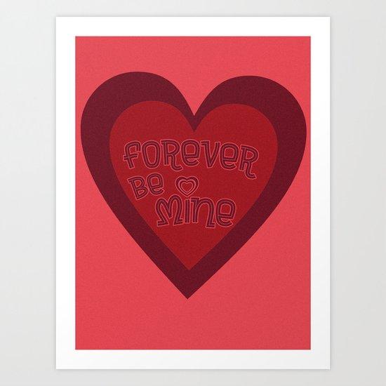 Forever Be Mine Art Print