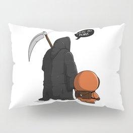 Let's go home Pillow Sham
