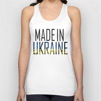 ukraine Tank Tops featuring Made In Ukraine by VirgoSpice